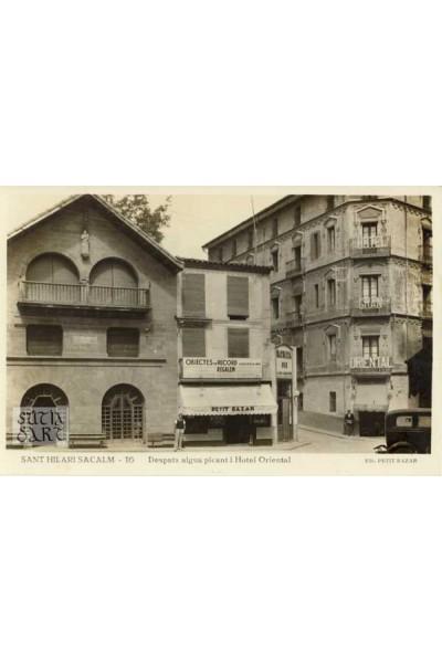 Sant Hilari Sacalm, Despatx aigua picant i Hotel Oriental